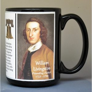 William Livingston, US Constitution signatory biographical history mug.