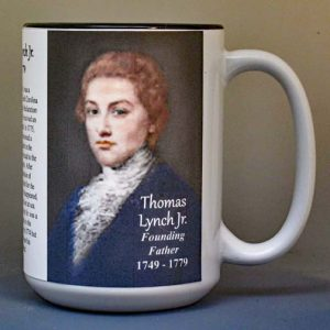 Thomas Lynch Jr, Declaration of Independence signatory biographical history mug.