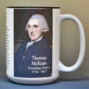 Thomas McKean, Declaration of Independence signatory biographical history mug.