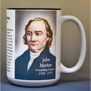John Morton, Declaration of Independence signatory biographical history mug.