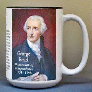 George Read, Declaration of Independence signatory biographical history mug.