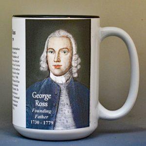 George Ross, Declaration of Independence signatory biographical history mug.