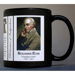 Benjamin Rush Declaration of Independence signatory history mug.