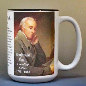 Benjamin Rush, Declaration of Independence signatory biographical history mug.