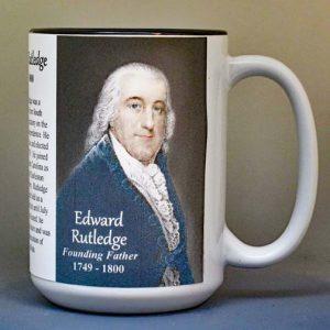 Edward Rutledge, Declaration of Independence signatory biographical history mug.