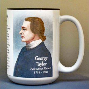 George Taylor, Declaration of Independence signatory biographical history mug.