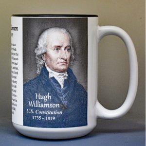 Hugh Williamson, US Constitution signatory biographical history mug.