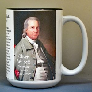 Oliver Wolcott, Declaration of Independence signatory biographical history mug.