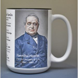 Hannibal Hamlin, US Vice President biographical history mug.