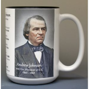 Andrew Johnson, US Vice President biographical history mug.