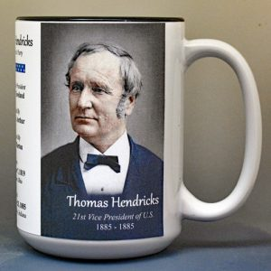 Thomas Hendricks, US Vice President biographical history mug.
