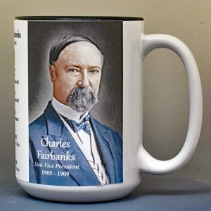 Charles Fairbanks, US Vice President biographical history mug.