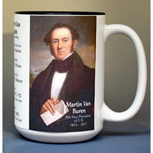 Martin Van Buren, US Vice President biographical history mug.