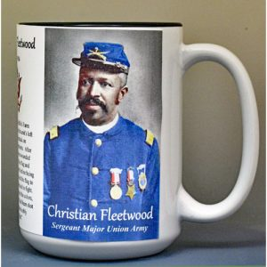 Christian Fleetwood, Medal of Honor, US Civil War biographical history mug.