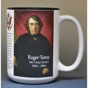 Roger Taney, 5th US Chief Justice of the Supreme Court biographical history mug.