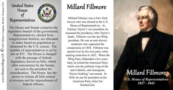 Millard Fillmore, US Representative biographical history mug tri-panel.
