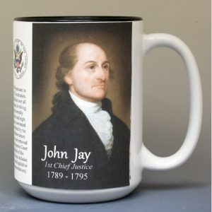 John Jay, First Chief Justice of the US Supreme Court biographical history mug.