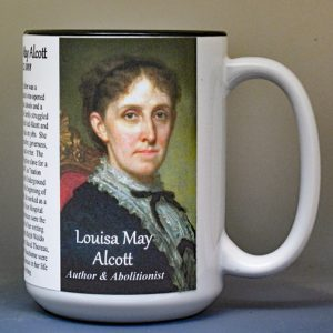 Louisa May Alcott, author and abolitionist biographical history mug.