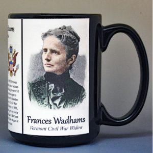 Frances Wadhams Civil War Union civilian biographical history mug.