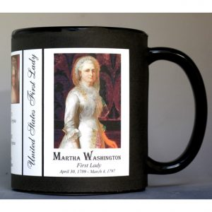 Martha Washington US First Lady history mug.