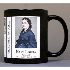 Mary Lincoln First Lady history mug.