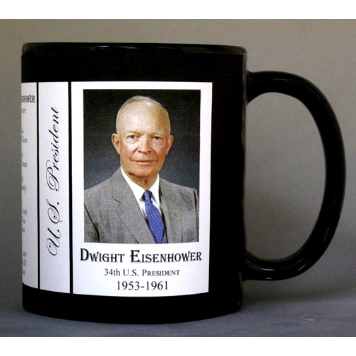 34th US President Dwight D. Eisenhower biographical history mug.