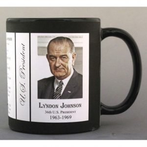 36th US President Lyndon B. Johnson history mug.