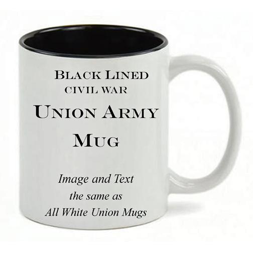 Black Lined White mug, same copy as All White Civil War Union Army mug.