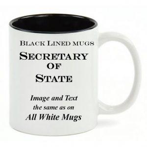 Black Lined White mug, same copy as All White US Secretary of State mug.