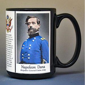 Napoleon Dana, Union Army, US Civil War biographical history mug.