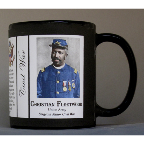 Christian Fleetwood Civil War Union soldier and Medal of Honor recipient history mug.