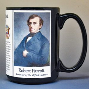 Robert Parrott, inventor of the rifled cannon biographical history mug.
