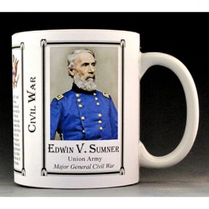 Edwin V. Sumner Civil War Union Army history mug.
