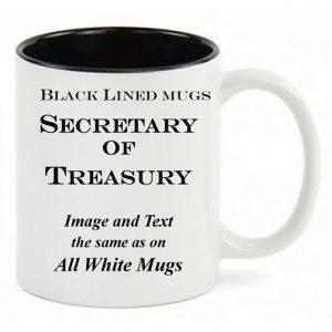 Black Lined White mug, same copy as All-White US Secretary of Treasury mug.