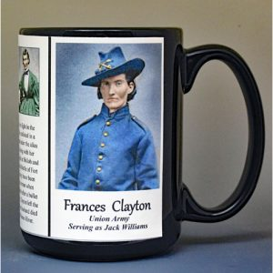 Frances Clayton, Union Army, US Civil War biographical history mug.