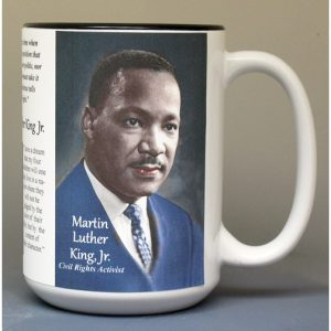 Martin Luther King, Jr. Civil Rights Activist biographical history mug.