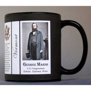 George Perkins Marsh, Vermont biographical history mug.