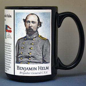 Benjamin Helm, Confederate Army, US Civil War biographical history mug.