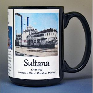 Sultana, side-wheel steamboat, US Civil War biographical history mug.