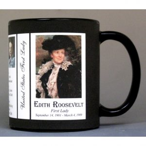 Edith Roosevelt US First Lady history mug.