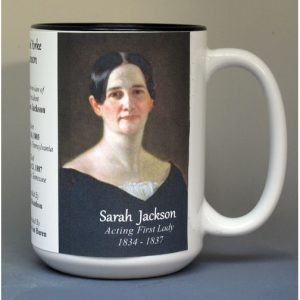 Sarah Yorke Jackson, White House Hostess biographical history mug.