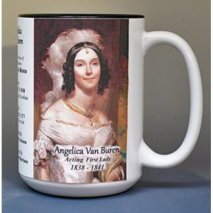 Angelica Van Buren, White House Hostess biographical history mug.