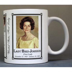 Lady Bird Johnson First Lady history mug.