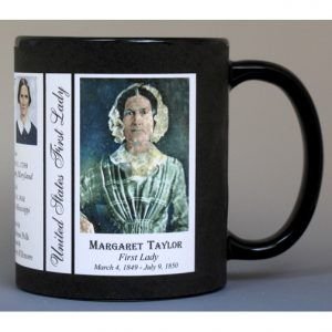Margaret Taylor First Lady history mug.