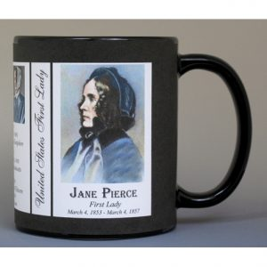 Jane Pierce First Lady history mug.