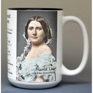 Harriet Lane, US White House Hostess biographical history mug.