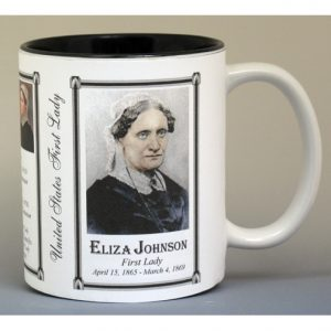 Eliza Johnson First Lady history mug.