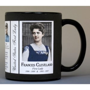 Frances Cleveland First Lady history mug.
