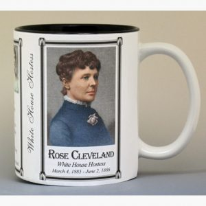 Rose Cleveland White House Hostess history mug.