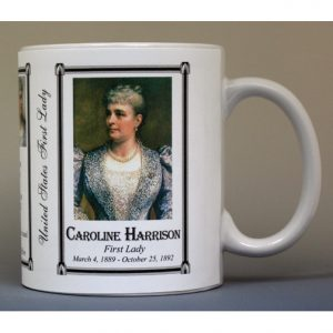 Caroline Harrison First Lady history mug.